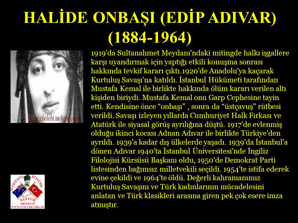 HALİDE ONBAŞI (EDİP ADIVAR)