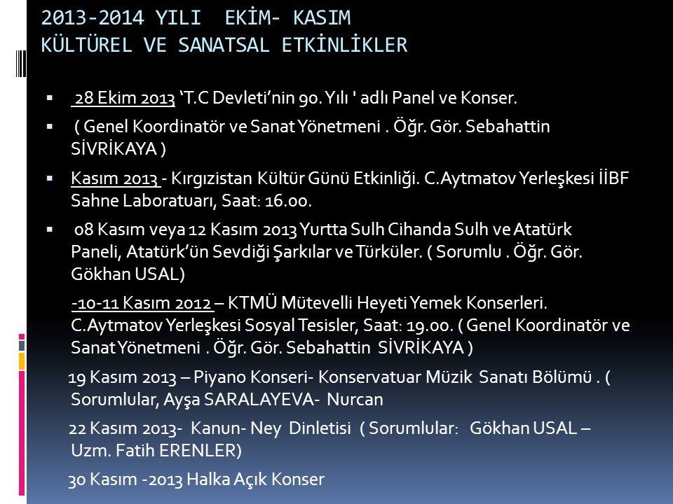 2013-2014 YILI EKİM- KASIM KÜLTÜREL VE SANATSAL ETKİNLİKLER