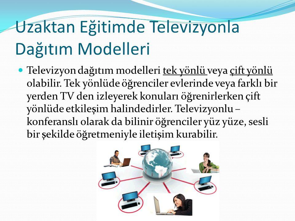 Uzaktan Eğitimde Televizyonla Dağıtım Modelleri