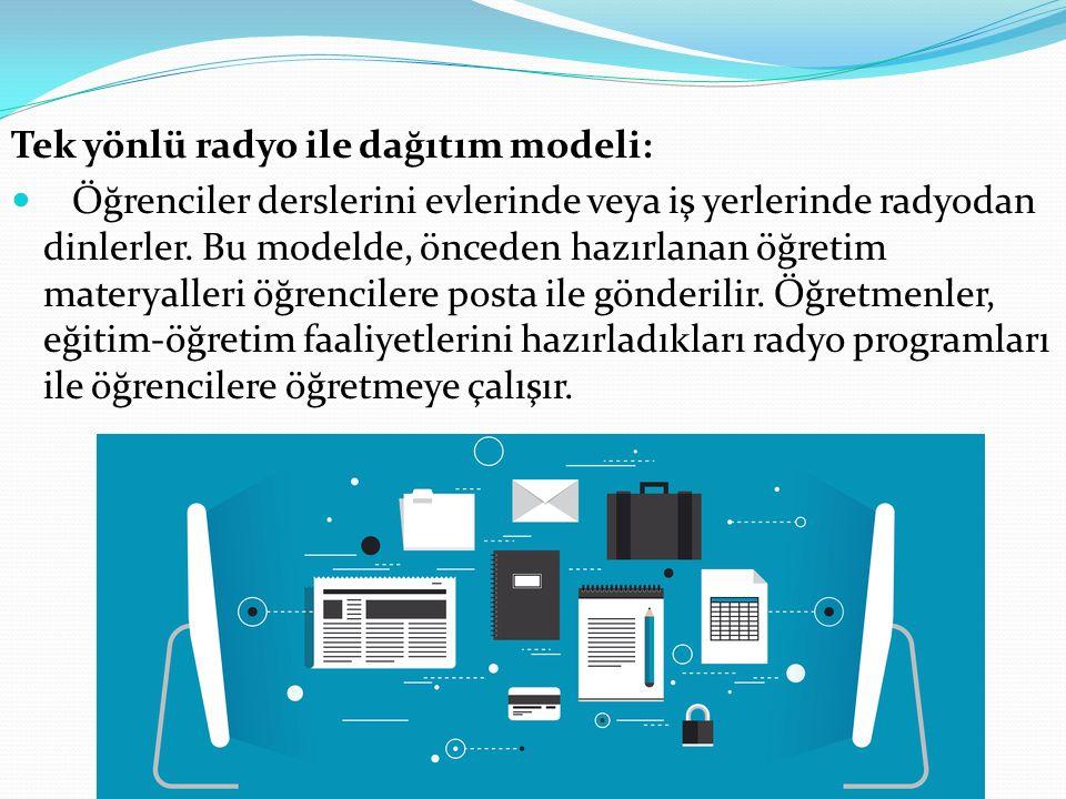 Tek yönlü radyo ile dağıtım modeli: