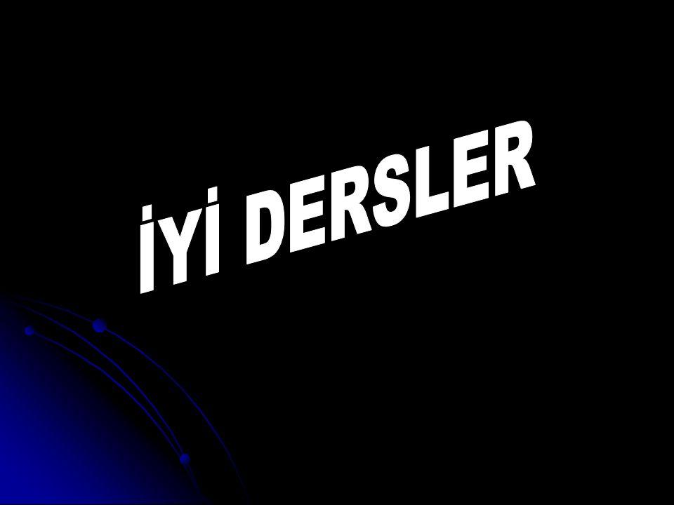 İYİ DERSLER