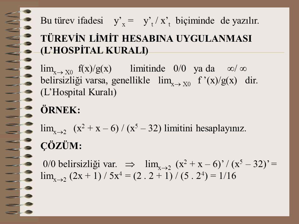 Bu türev ifadesi y'x = y't / x't biçiminde de yazılır.