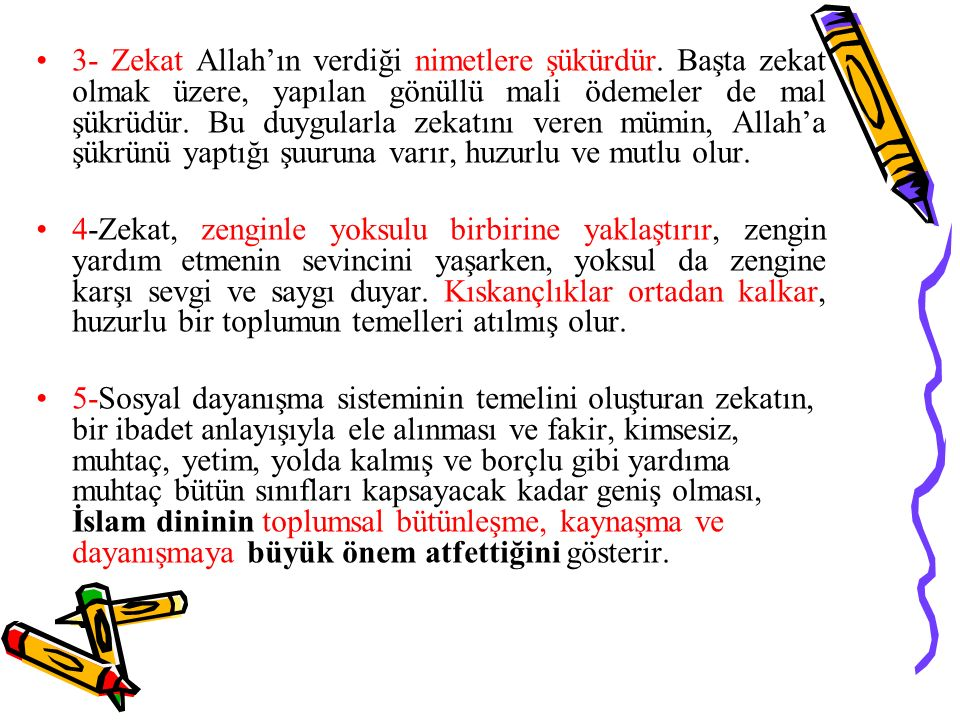 3- Zekat Allah'ın verdiği nimetlere şükürdür