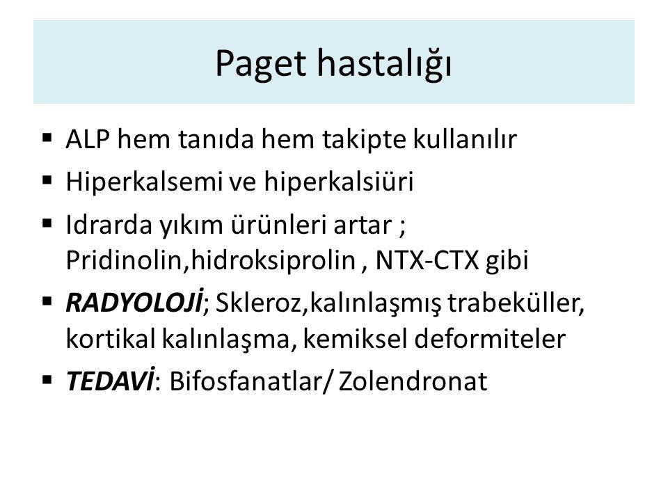Paget hastalığı ALP hem tanıda hem takipte kullanılır