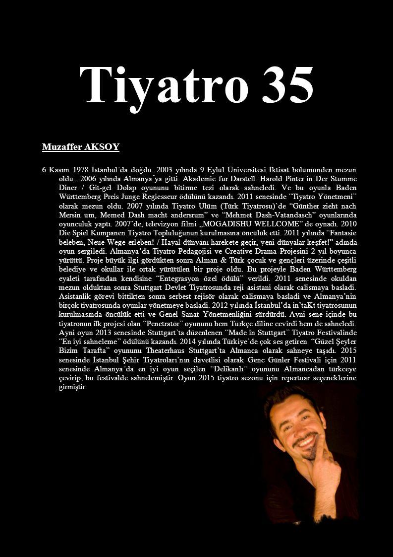 Tiyatro 35 Muzaffer AKSOY