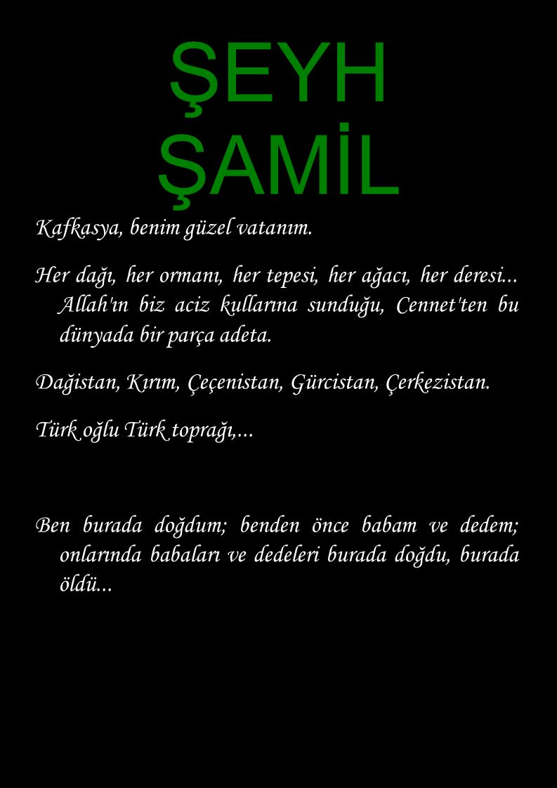 ŞEYH ŞAMİL Kafkasya, benim güzel vatanım.