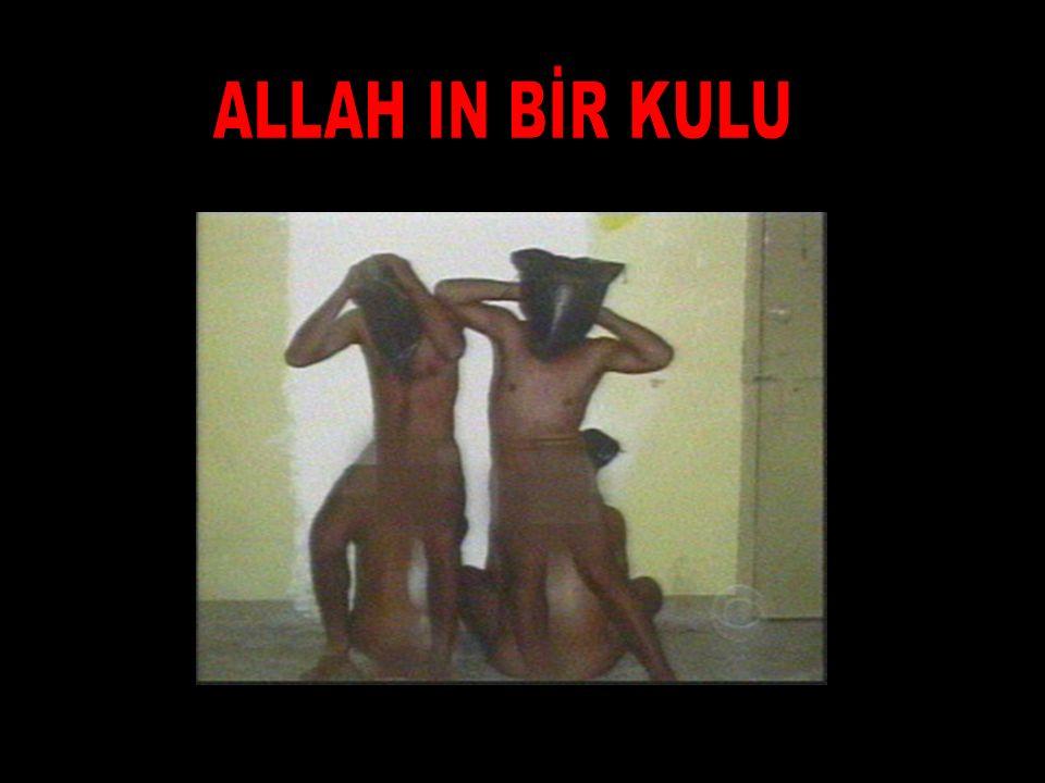 ALLAH IN BİR KULU