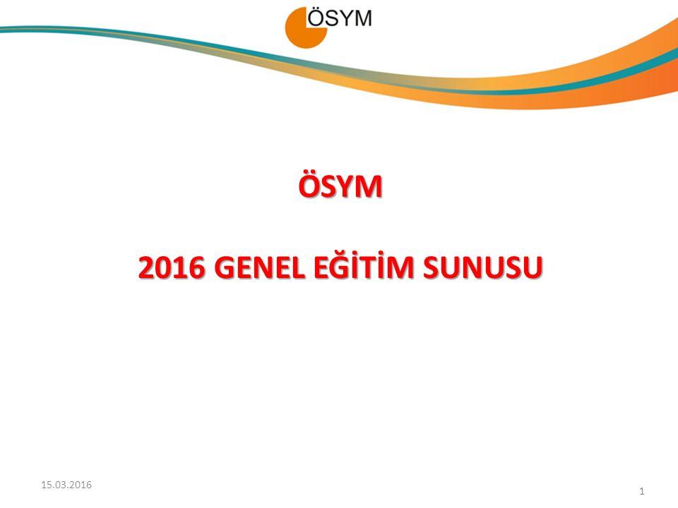 ÖSYM 2016 GENEL EĞİTİM SUNUSU