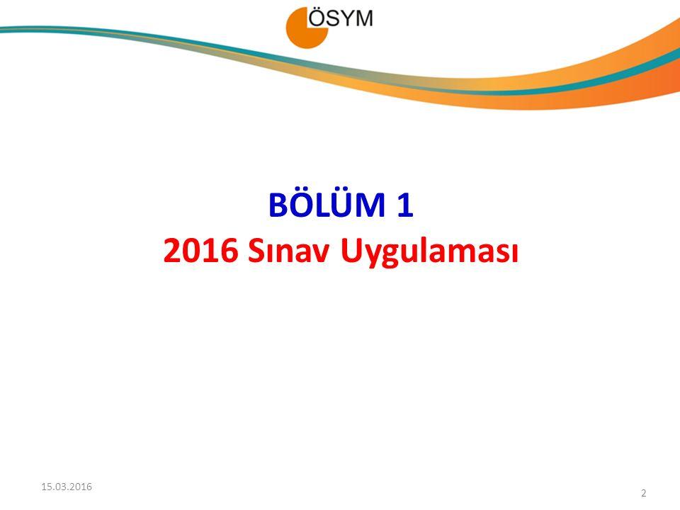 BÖLÜM 1 2016 Sınav Uygulaması