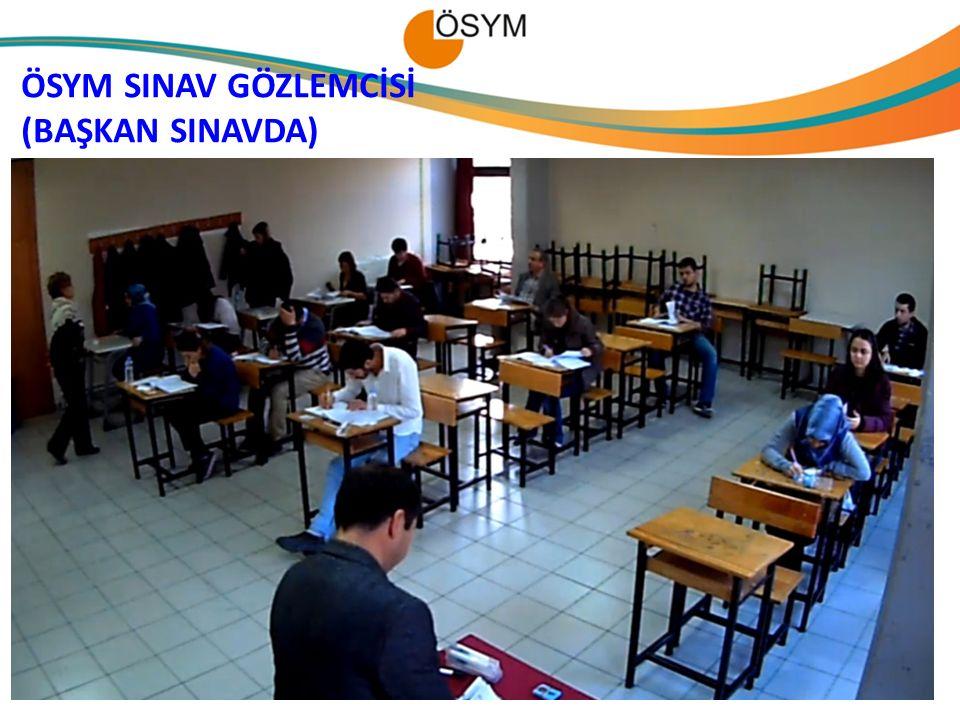 ÖSYM SINAV GÖZLEMCİSİ (BAŞKAN SINAVDA) 27.04.2017