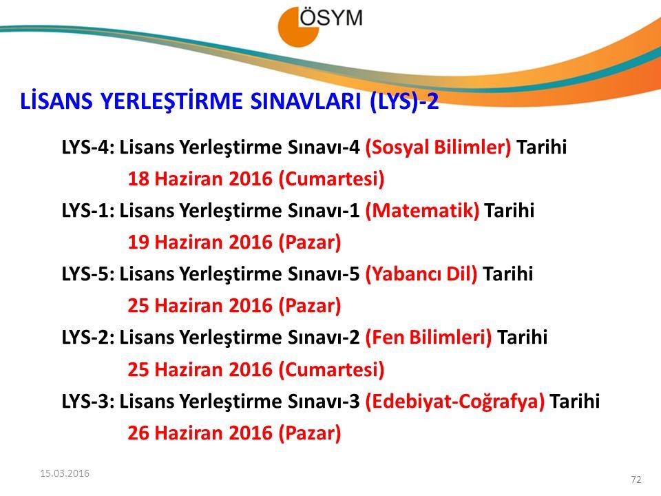 LİSANS YERLEŞTİRME SINAVLARI (LYS)-2