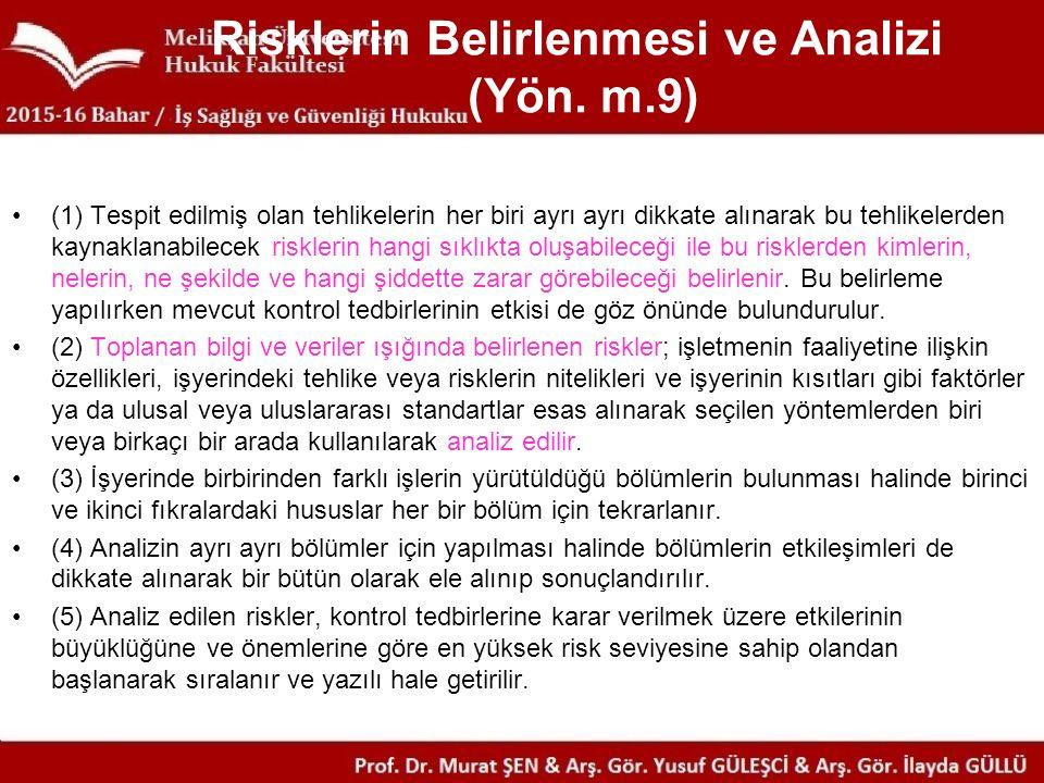 Risklerin Belirlenmesi ve Analizi (Yön. m.9)