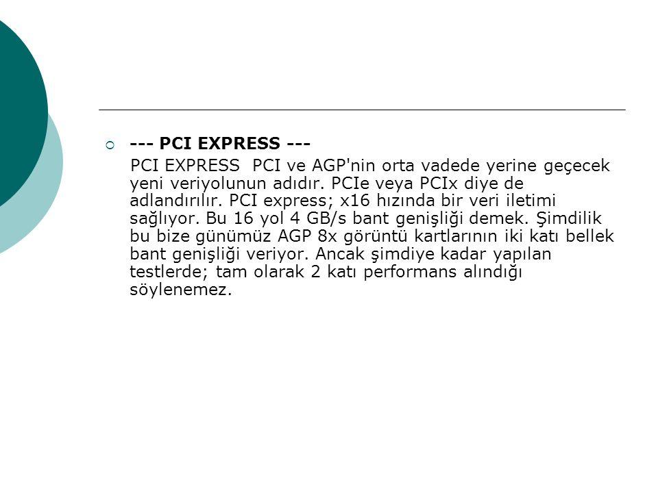 --- PCI EXPRESS ---