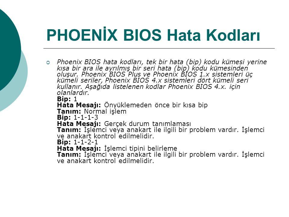 PHOENİX BIOS Hata Kodları