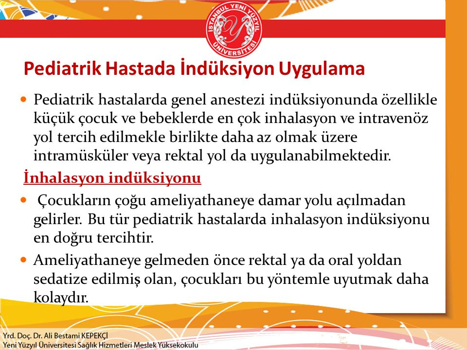Pediatrik Hastada İndüksiyon Uygulama
