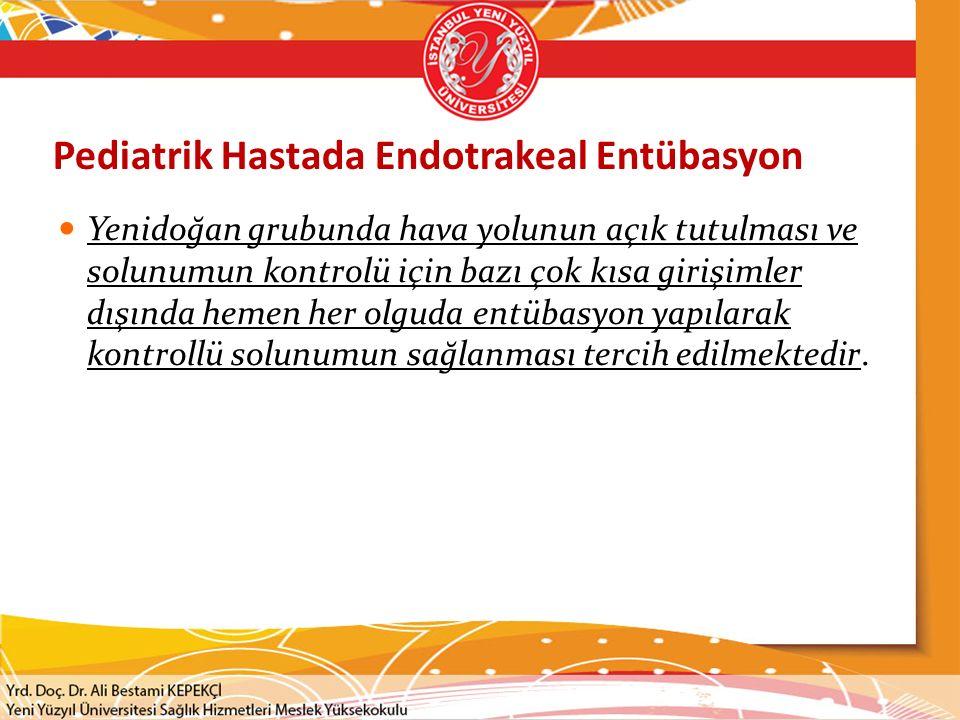Pediatrik Hastada Endotrakeal Entübasyon
