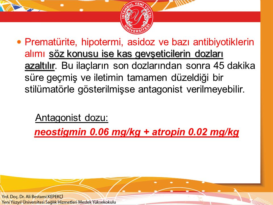 neostigmin 0.06 mg/kg + atropin 0.02 mg/kg