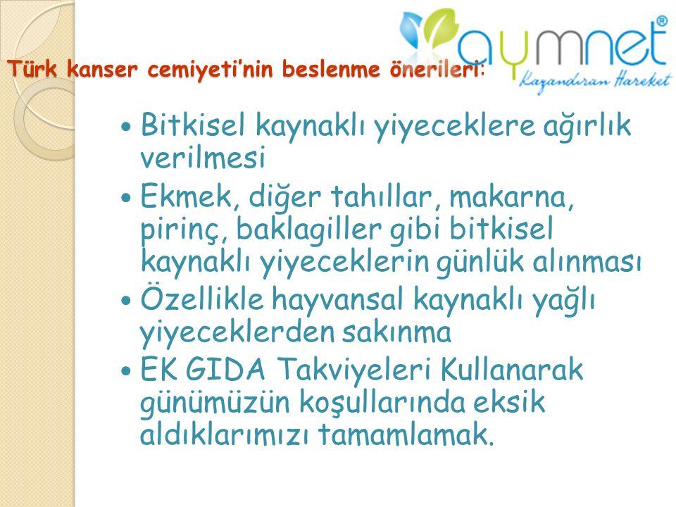 Türk kanser cemiyeti'nin beslenme önerileri: