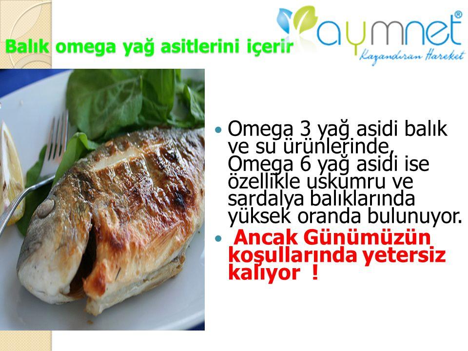 Balık omega yağ asitlerini içerir