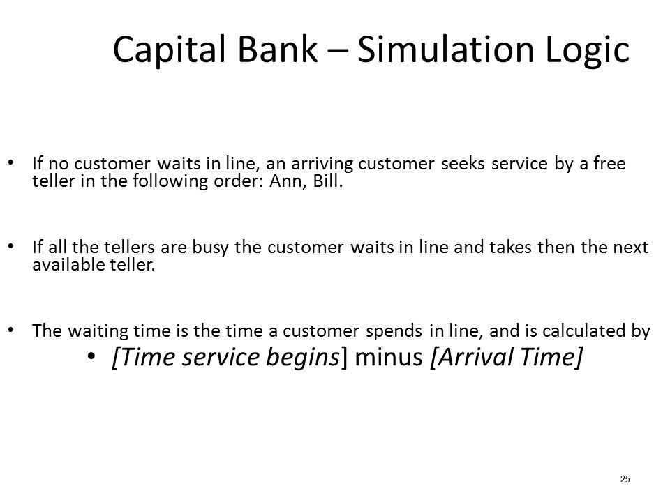 Capital Bank – Simulation Logic