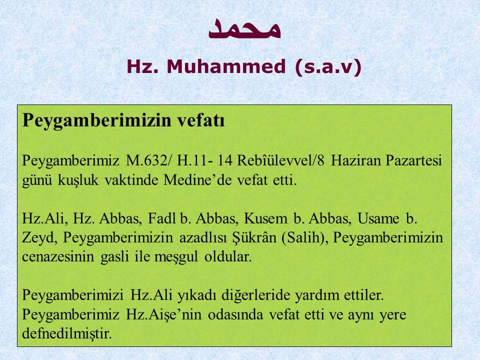 محمد Peygamberimizin vefatı Hz. Muhammed (s.a.v)