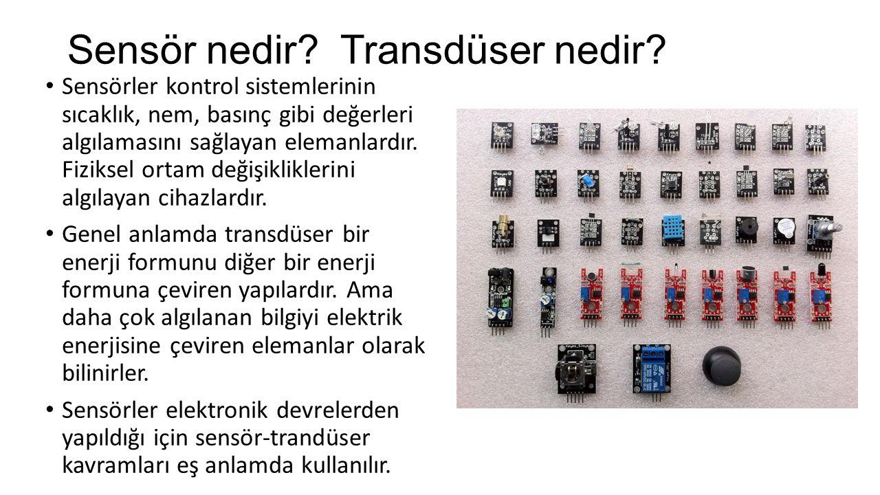 Sensör nedir Transdüser nedir