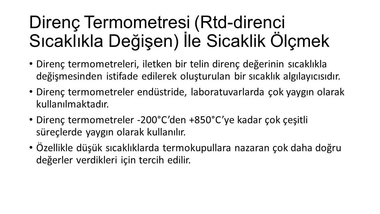 Direnç Termometresi (Rtd-direnci Sıcaklıkla Değişen) İle Sicaklik Ölçmek