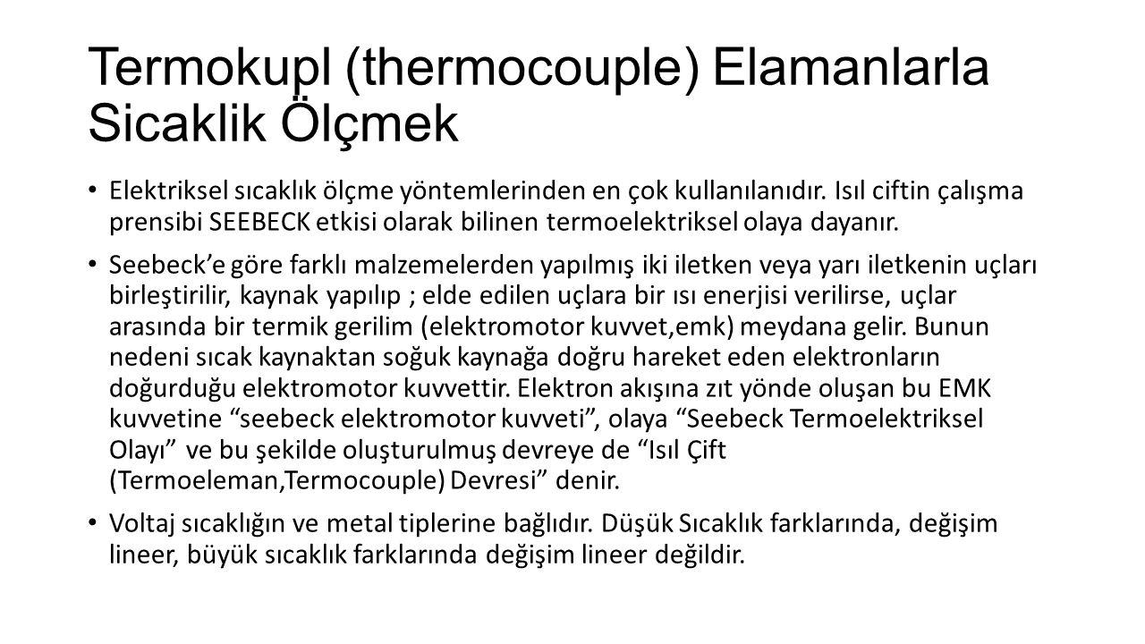 Termokupl (thermocouple) Elamanlarla Sicaklik Ölçmek