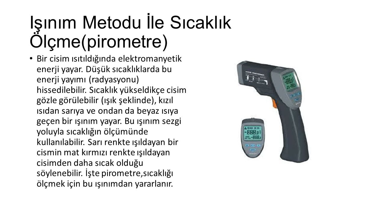Işınım Metodu İle Sıcaklık Ölçme(pirometre)