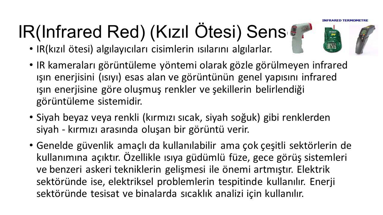 IR(Infrared Red) (Kızıl Ötesi) Sensörler