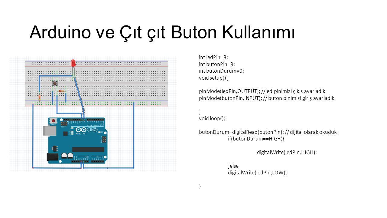 Arduino ve Çıt çıt Buton Kullanımı