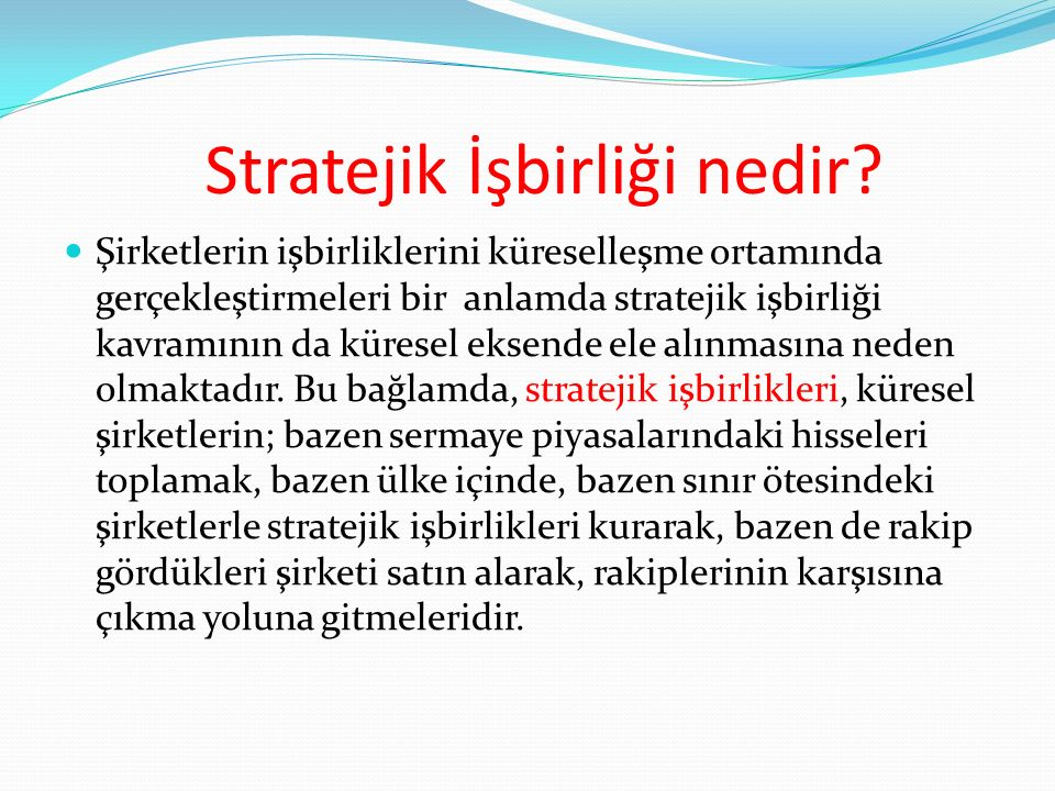 Stratejik İşbirliği nedir