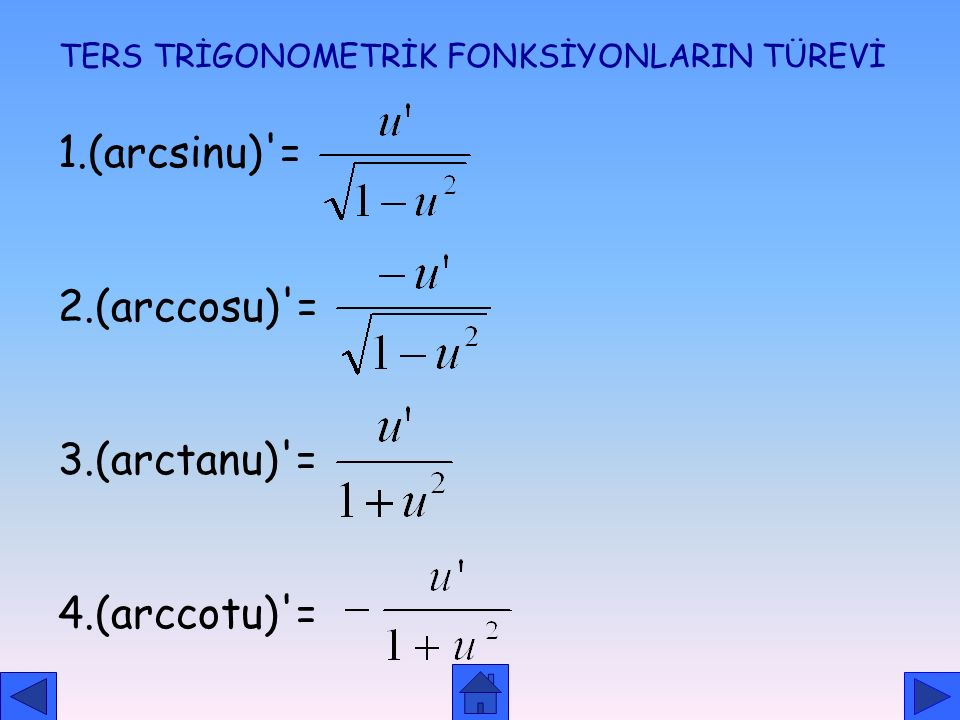 TERS TRİGONOMETRİK FONKSİYONLARIN TÜREVİ