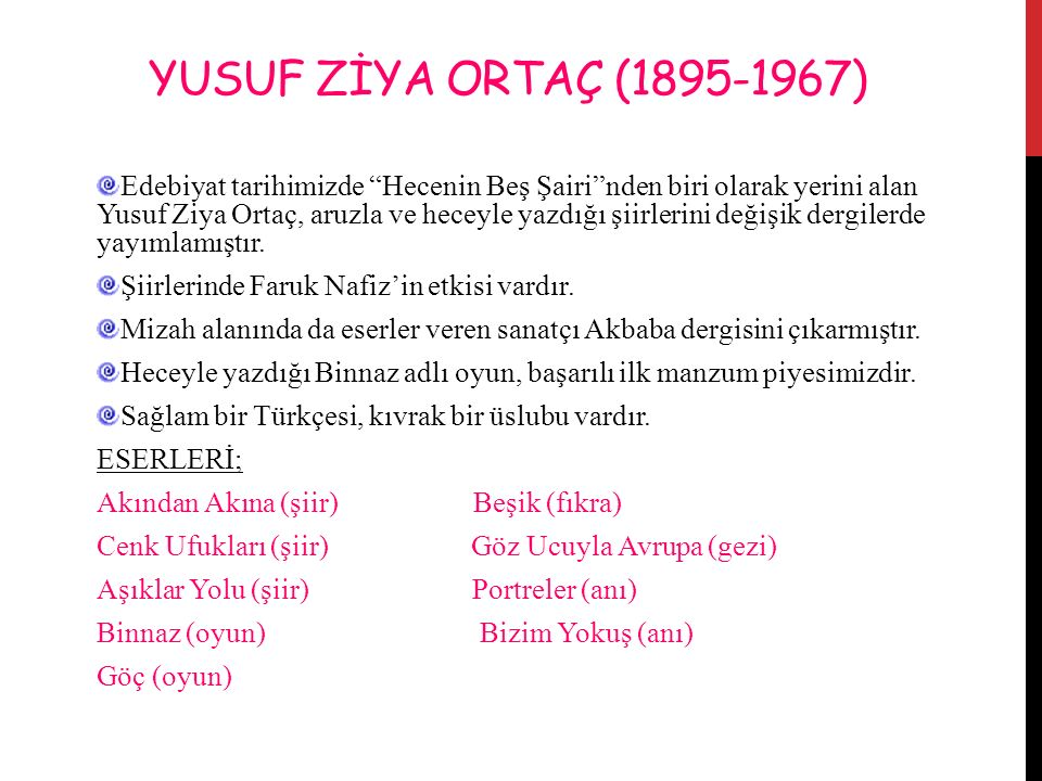 YUSUF ZİYA ORTAÇ (1895-1967)