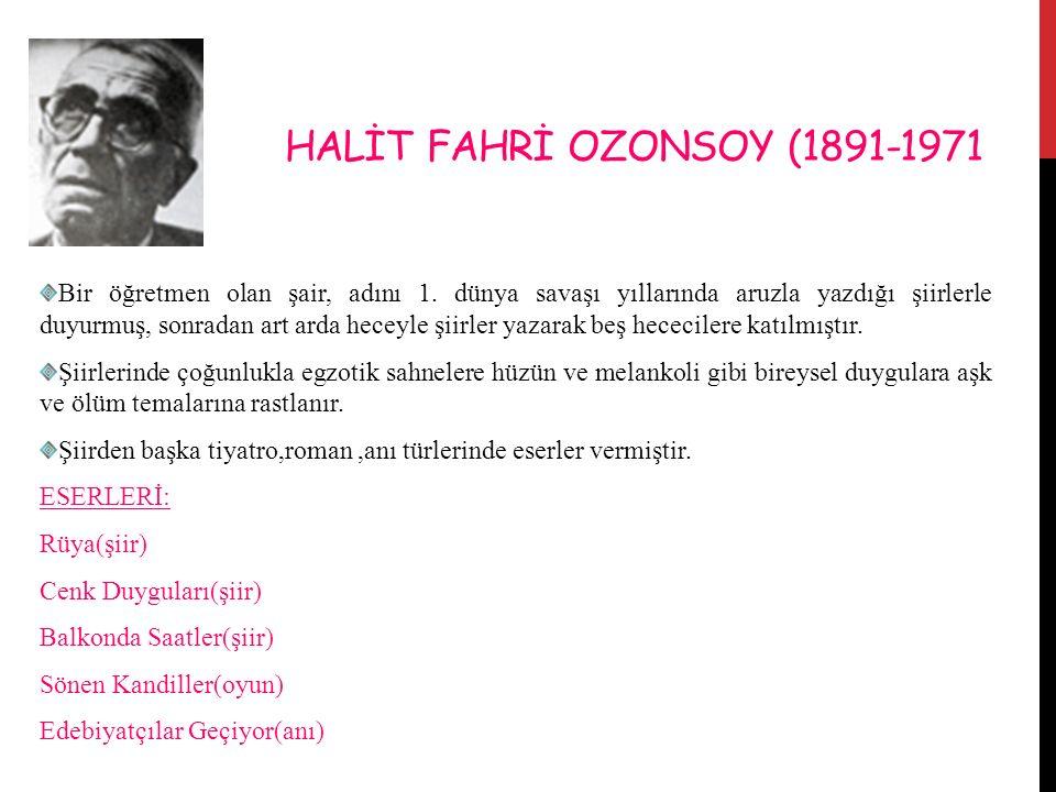 HALİT FAHRİ OZONSOY (1891-1971