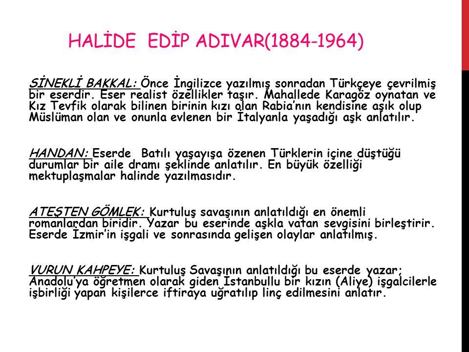 HALİDE EDİP ADIVAR(1884-1964)