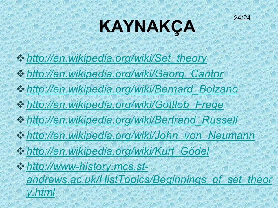 KAYNAKÇA http://en.wikipedia.org/wiki/Set_theory