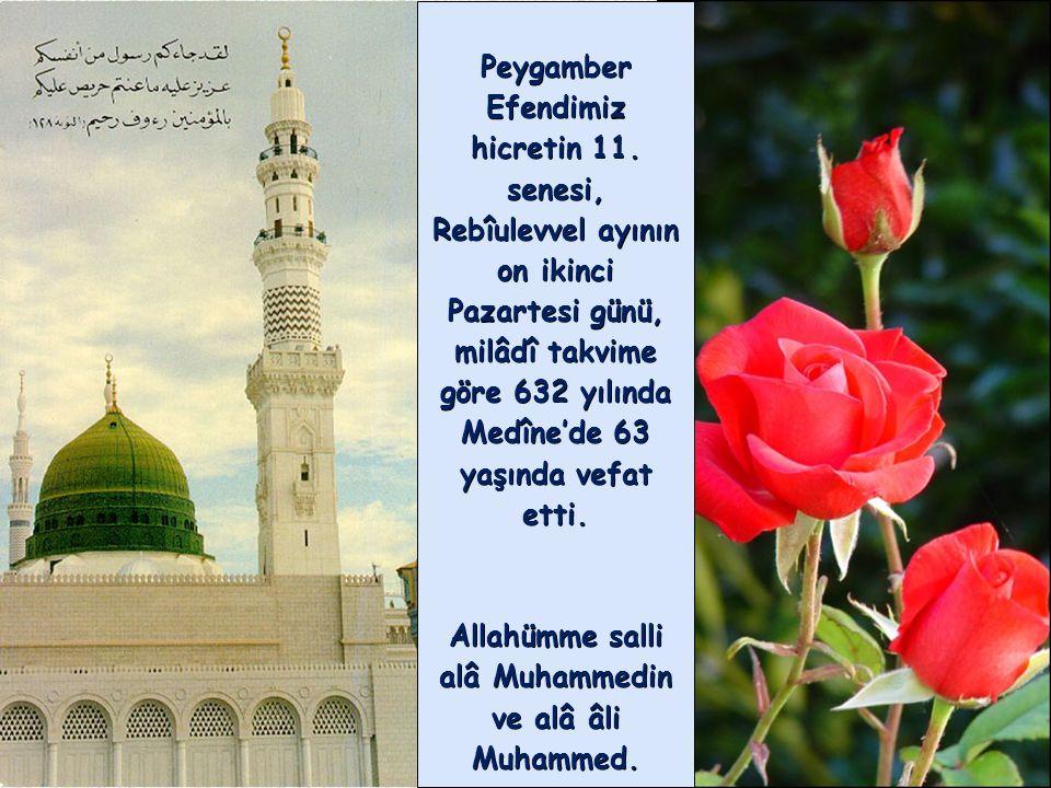 Allahümme salli alâ Muhammedin ve alâ âli Muhammed.