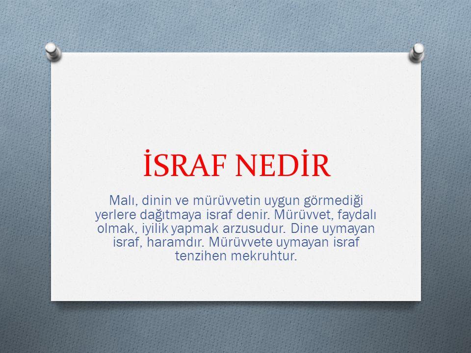 İSRAF NEDİR