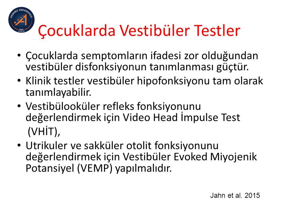 Çocuklarda Vestibüler Testler