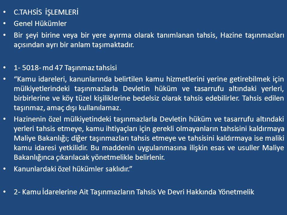 C.TAHSİS İŞLEMLERİ Genel Hükümler