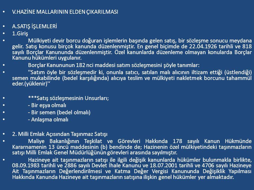 V.HAZİNE MALLARININ ELDEN ÇIKARILMASI