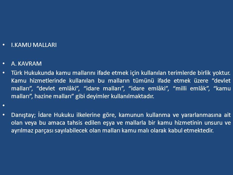 I.KAMU MALLARI A. KAVRAM.