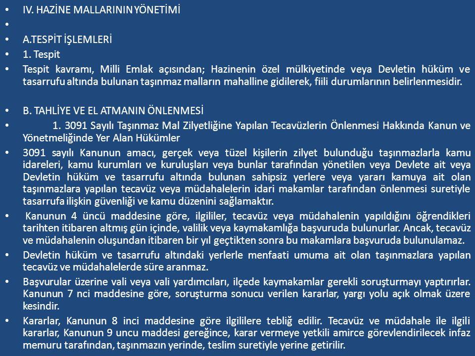 IV. HAZİNE MALLARININ YÖNETİMİ