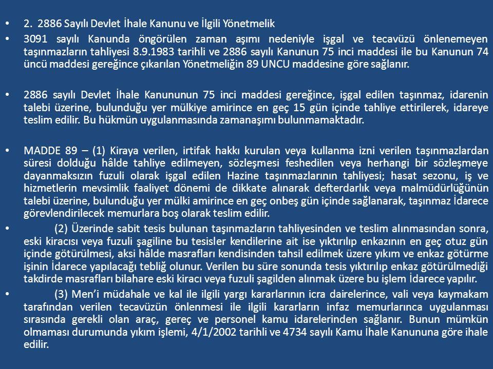 2. 2886 Sayılı Devlet İhale Kanunu ve İlgili Yönetmelik
