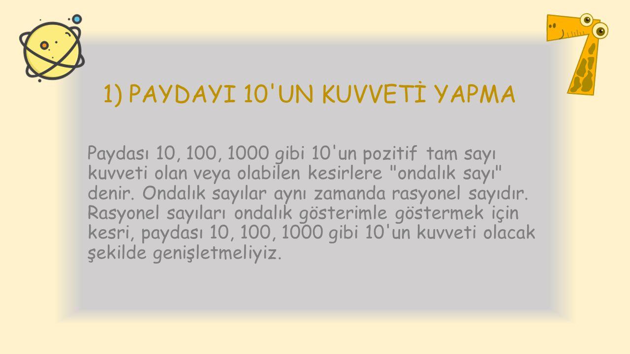 1) PAYDAYI 10 UN KUVVETİ YAPMA