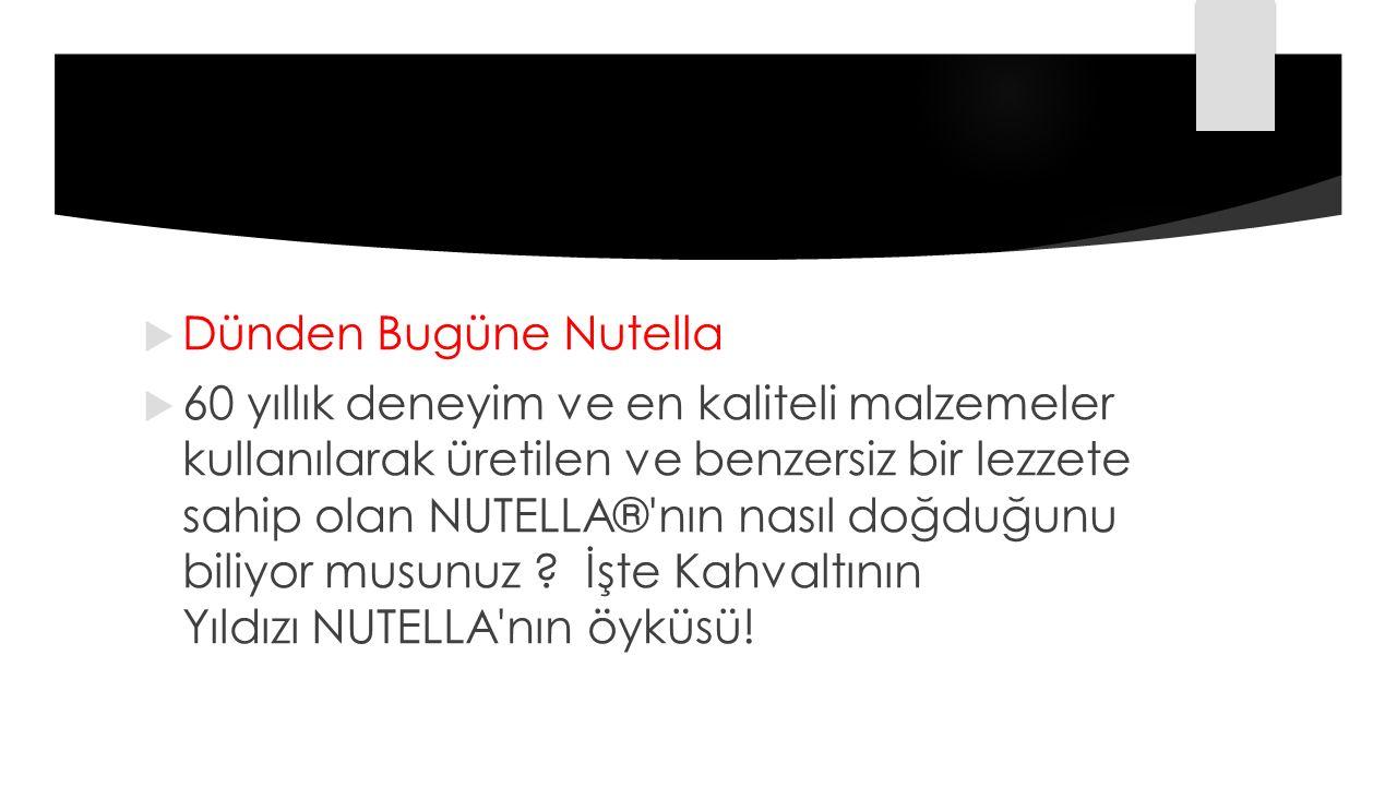 Dünden Bugüne Nutella