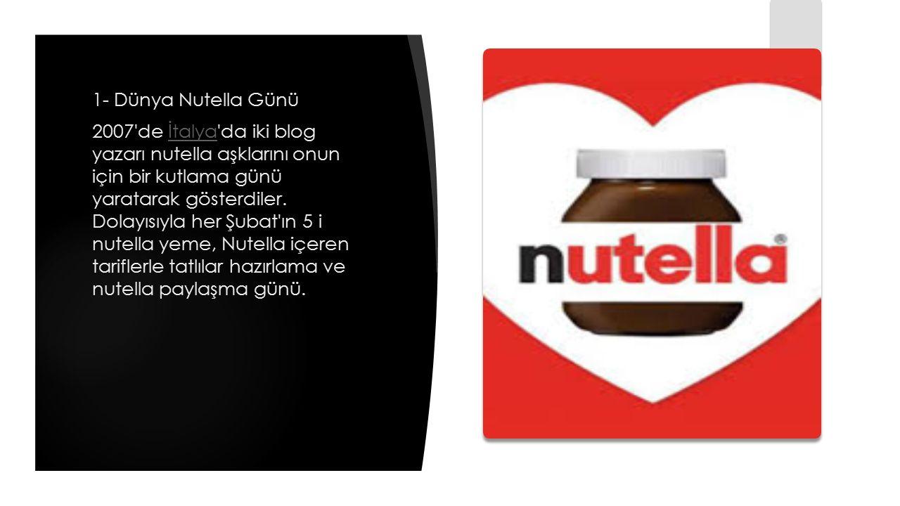 1- Dünya Nutella Günü