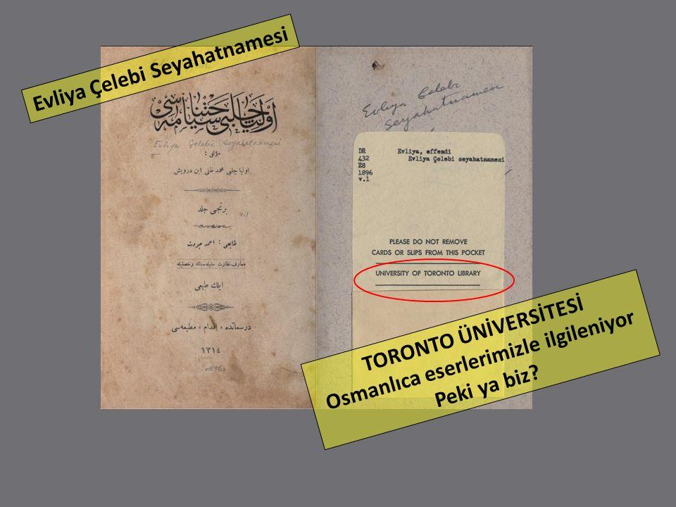 Evliya Çelebi Seyahatnamesi Osmanlıca eserlerimizle ilgileniyor