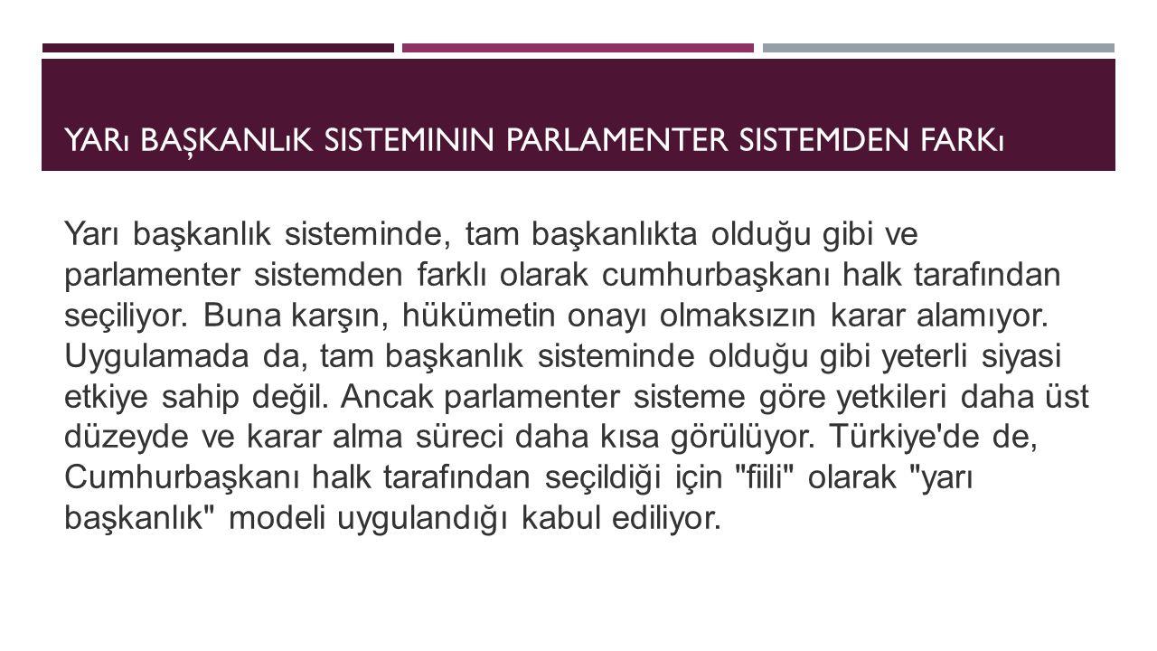 Yarı başkanlık sisteminin parlamenter sistemden farkı